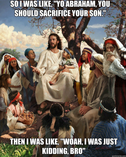 http://toomuchpizza.com/2012/02/16/know-your-meme-story-time-jesus/jesus-meme-abraham-and-isaac-2/
